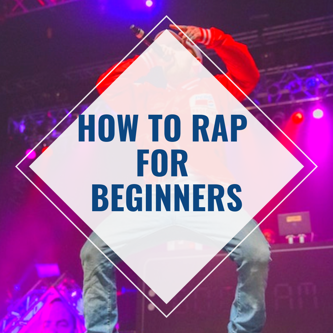 How To Rap For Beginners