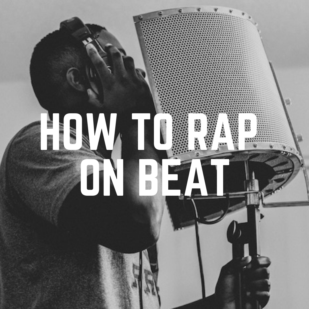 How To Rap On Beat
